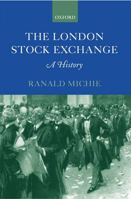 The London Stock Exchange: A History (Paperback)