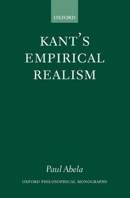 Kant's Empirical Realism - Oxford Philosophical Monographs (Hardback)