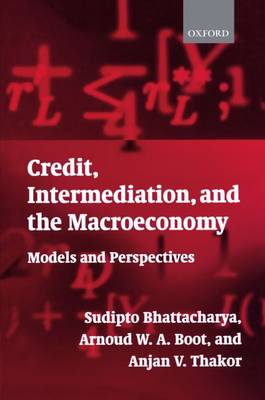 Credit, Intermediation, and the Macroeconomy: Readings and Perspectives in Modern Financial Theory (Paperback)
