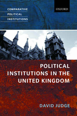 Political Institutions in the United Kingdom - Comparative Political Institutions Series (Paperback)