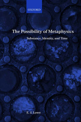 The Possibility of Metaphysics: Substance, Identity, and Time (Paperback)