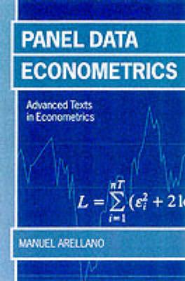 Panel Data Econometrics - Advanced Texts in Econometrics (Paperback)