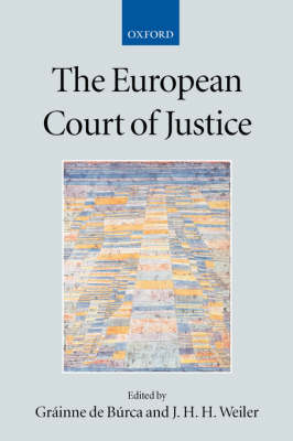 The European Court of Justice - Collected Courses of the Academy of European Law (Paperback)