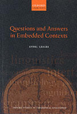 Questions and Answers in Embedded Contexts - Oxford Studies in Theoretical Linguistics 2 (Paperback)