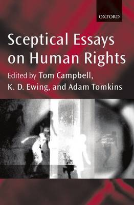 Sceptical Essays on Human Rights (Paperback)