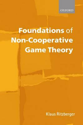 Foundations of Non-Cooperative Game Theory (Paperback)