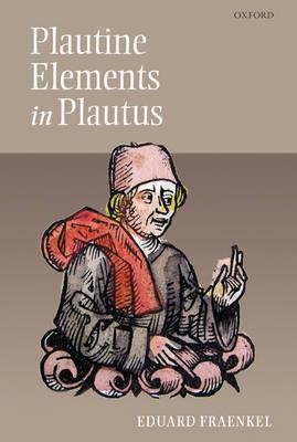 Plautine Elements in Plautus (Hardback)
