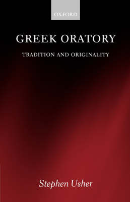 Greek Oratory: Tradition and Originality (Paperback)