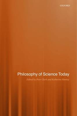 Philosophy of Science Today (Paperback)