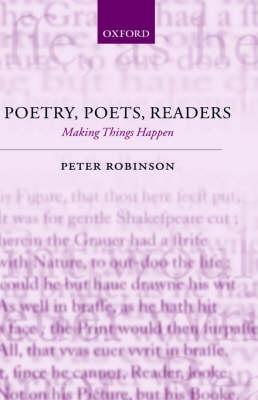Poetry, Poets, Readers: Making Things Happen (Hardback)