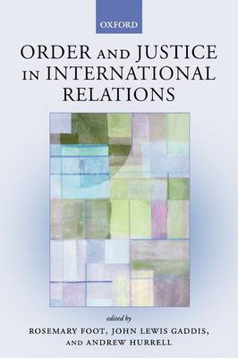 Order and Justice in International Relations (Hardback)