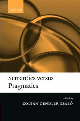 Semantics versus Pragmatics (Hardback)
