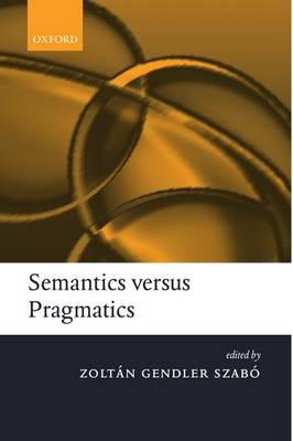 Semantics versus Pragmatics (Paperback)