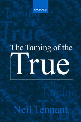The Taming of the True (Paperback)