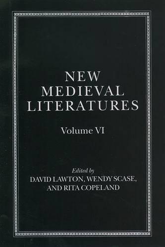 New Medieval Literatures: Volume VI - New Medieval Literatures 6 (Hardback)