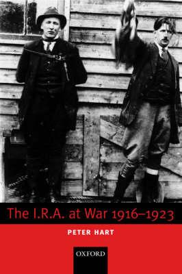 The I.R.A. at War 1916-1923 (Hardback)