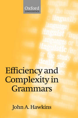 Efficiency and Complexity in Grammars (Hardback)