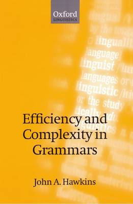 Efficiency and Complexity in Grammars (Paperback)