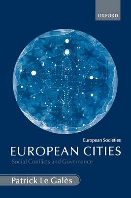 European Cities: Social Conflicts and Governance - European Societies (Paperback)
