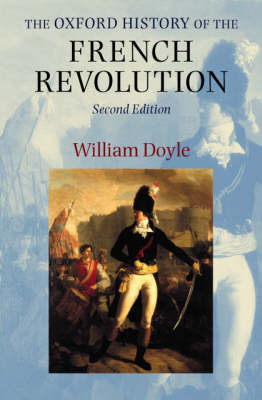 The Oxford History of the French Revolution (Paperback)