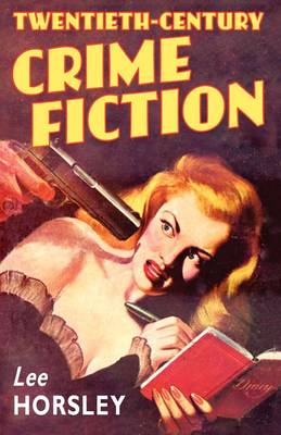 Twentieth-Century Crime Fiction (Paperback)