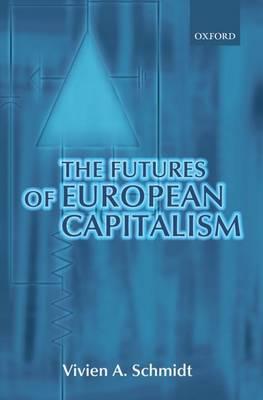 The Futures of European Capitalism (Paperback)