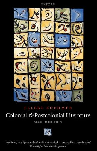 Colonial and Postcolonial Literature: Migrant Metaphors (Paperback)