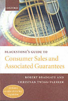 Blackstone's Guide to Consumer Sales and Associated Guarantees - Blackstone's Guide Series (Paperback)