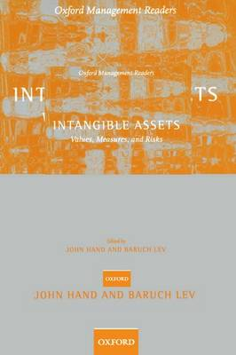 Intangible Assets: Values, Measures, and Risks - Oxford Management Readers (Paperback)