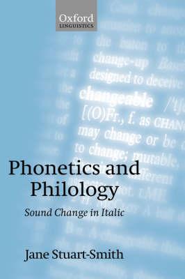 Phonetics and Philology: Sound Change in Italic (Hardback)