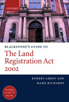 Blackstone's Guide to the Land Registration Act 2002 - Blackstone's Guide Series (Paperback)