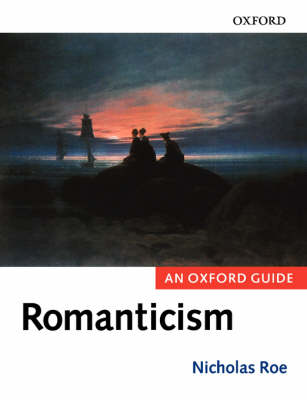 Romanticism: An Oxford Guide (Paperback)
