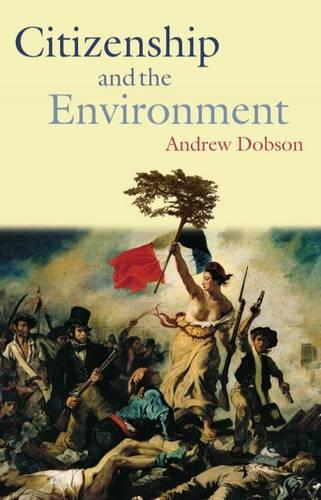 Citizenship and the Environment (Paperback)