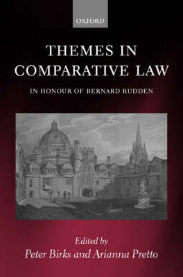 Themes in Comparative Law: In Honour of Bernard Rudden (Hardback)