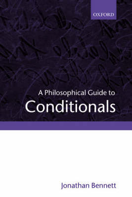 A Philosophical Guide to Conditionals (Hardback)