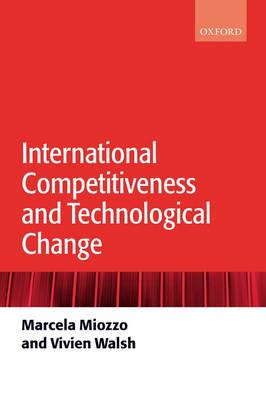 International Competitiveness and Technological Change (Hardback)