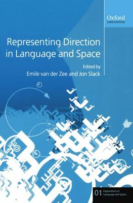 Representing Direction in Language and Space - Explorations in Language and Space 1 (Paperback)