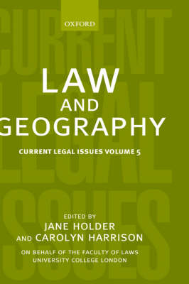Law and Geography - Current Legal Issues 5 (Hardback)