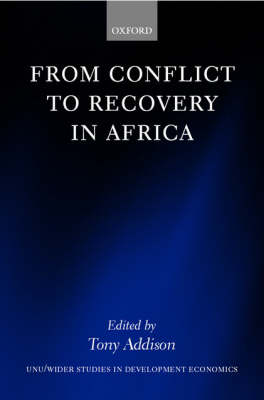From Conflict to Recovery in Africa - WIDER Studies in Development Economics (Hardback)
