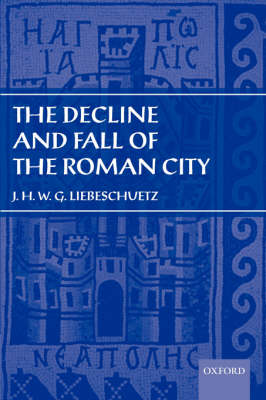 The Decline and Fall of the Roman City (Paperback)