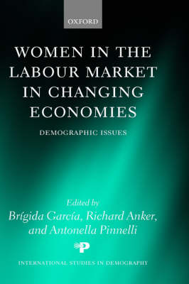 Women in the Labour Market in Changing Economies: Demographic Issues - International Studies in Demography (Hardback)