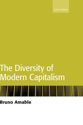 The Diversity of Modern Capitalism (Hardback)