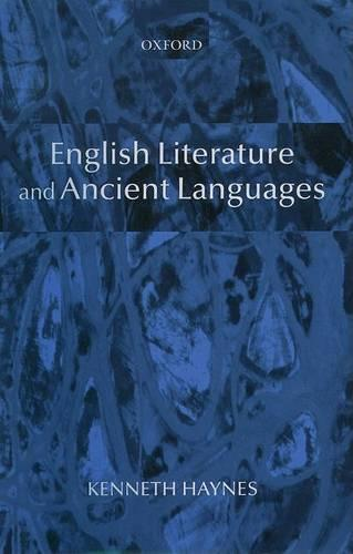English Literature and Ancient Languages (Hardback)