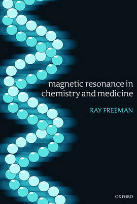 Magnetic Resonance in Chemistry and Medicine (Paperback)