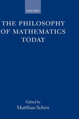 The Philosophy of Mathematics Today (Paperback)