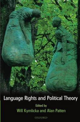 Language Rights and Political Theory (Paperback)