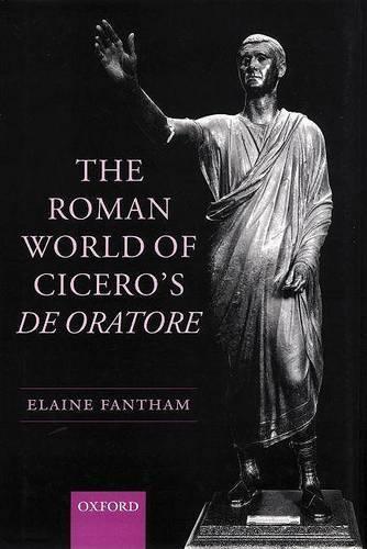 The Roman World of Cicero's De Oratore (Hardback)