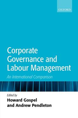 Corporate Governance and Labour Management: An International Comparison (Hardback)