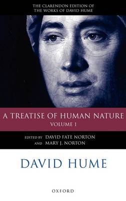 David Hume: A Treatise of Human Nature: Volume 1: Texts - Clarendon Hume Edition Series (Hardback)