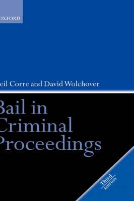 Bail in Criminal Proceedings (Hardback)